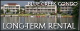Blue Creek Condo Long Term Rental