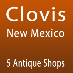 Clovis, New Mexico Antique Shops