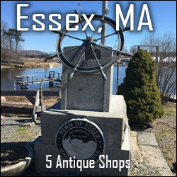 Essex, Massachusetts Antique Shops and Malls