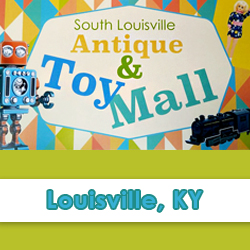 South Louisville Antique & Toy Mall - Special