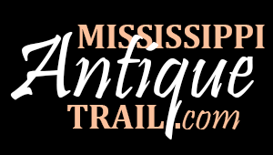 Mississippi Antique Trail Directory Of Antique Shops And Antique Malls